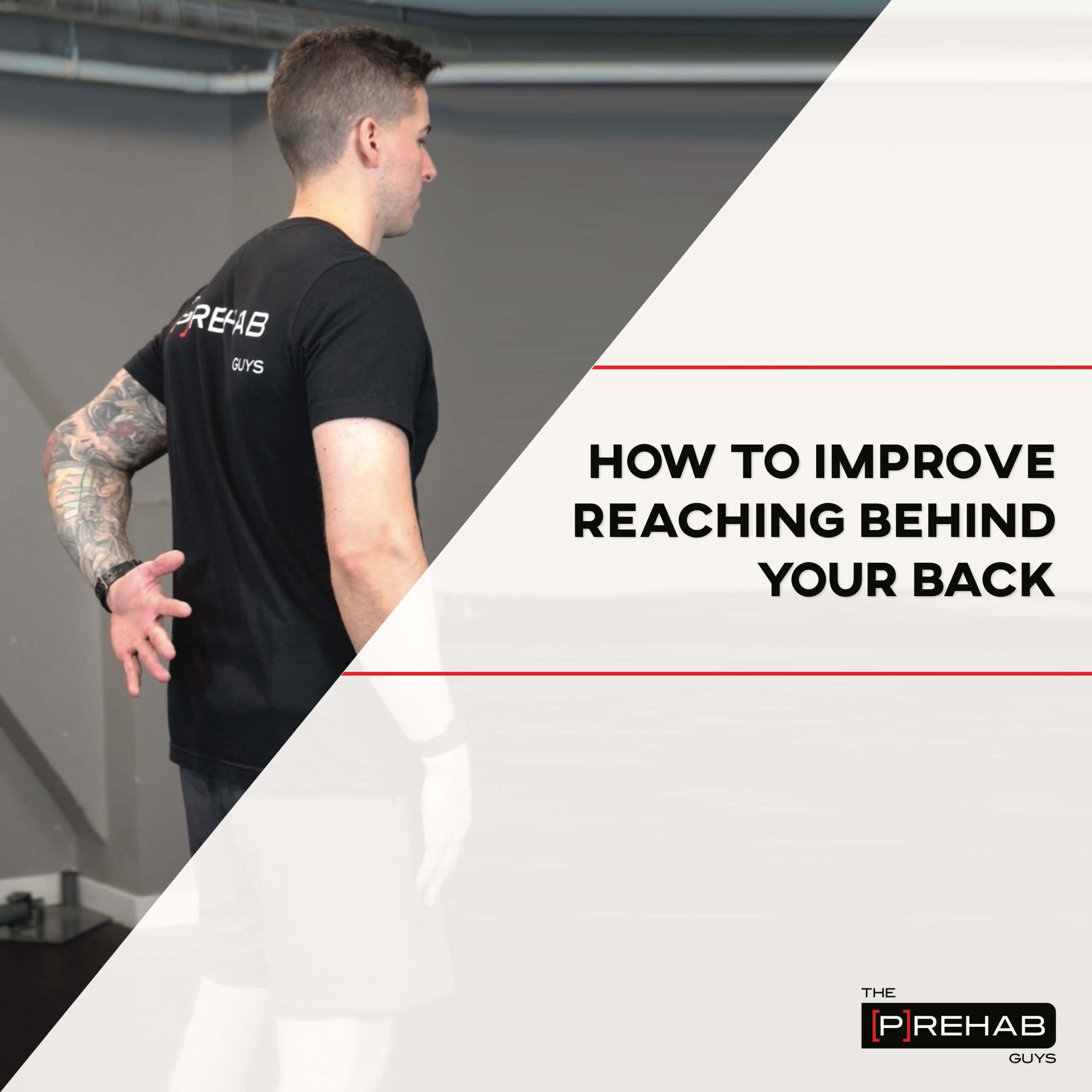 how to improve reaching behind your back workout the prehab guys