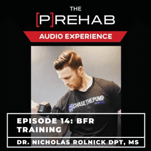 blood flow restriction training prehab guys audio experience