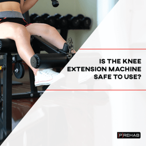 knee extension machine prehab guys
