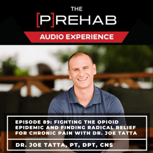 Fighting The Opioid Epidemic And Finding Radical Relief For Chronic Pain With Dr. Joe Tatta - Image