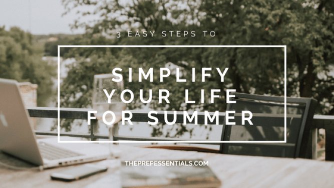 organize your life, summer cleaning, summer organization, simplify your life, advice