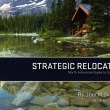 Strategic Relocation--North American Guide to Safe Places, 3rd Edition - available at Amazon