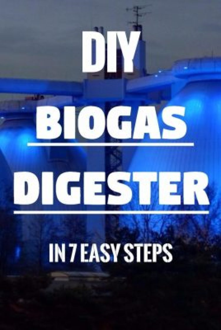 How To Make Your Own Gas In 7 Easy Steps With A Biogas Generator