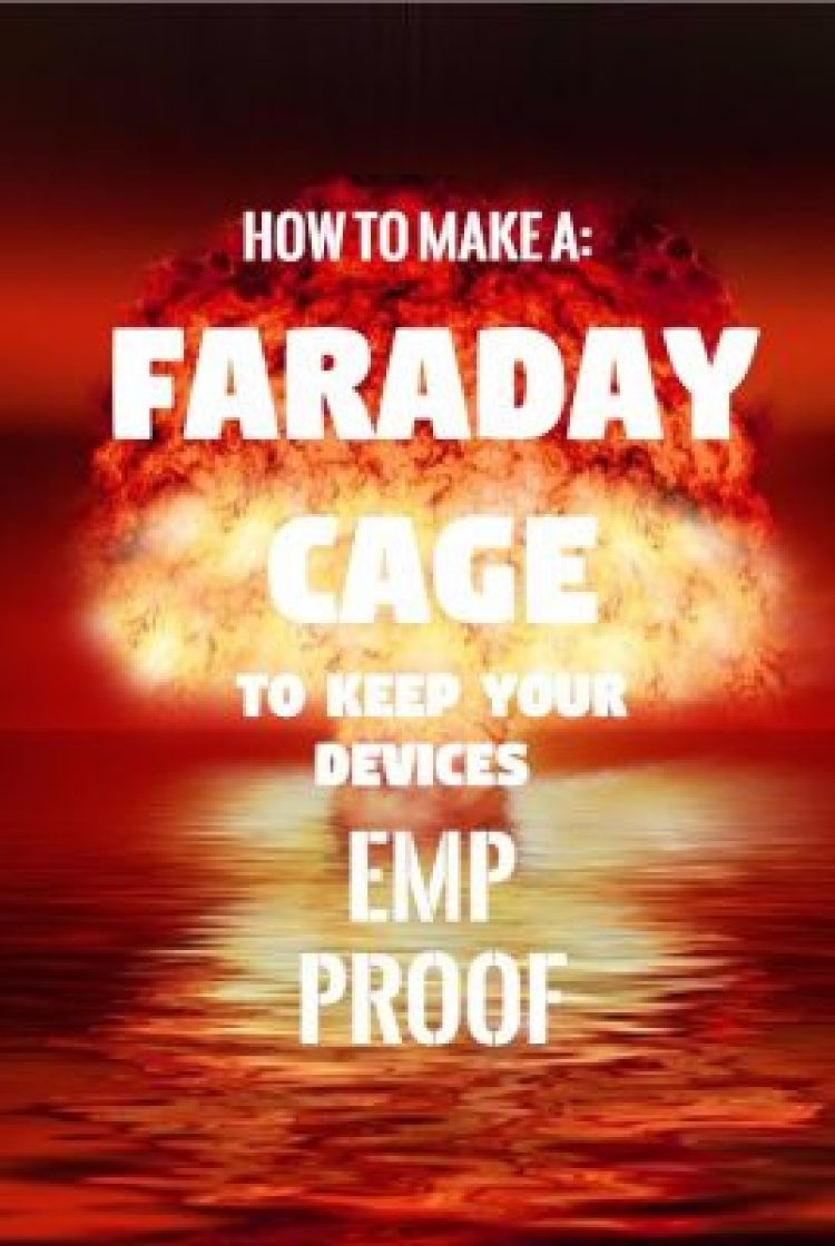 How To Make A Faraday Cage: DIY Protection For Devices Against EMP