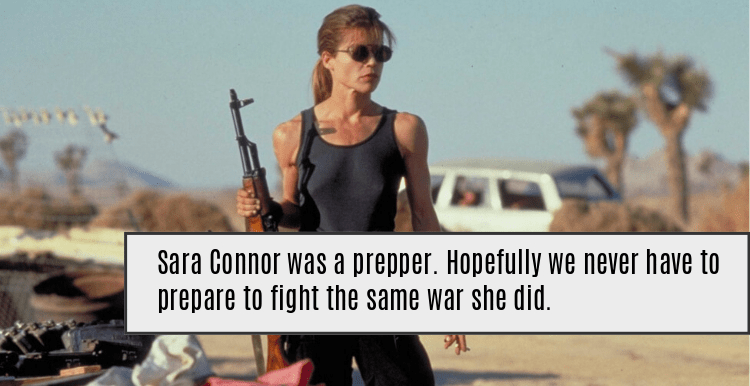sara connor was a survivalist and prepper