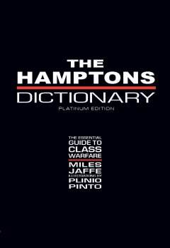 The Hamptons Dictionary
