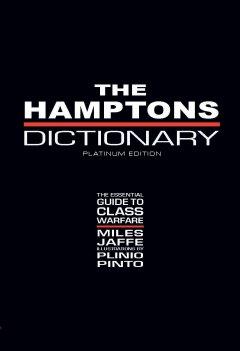The Hamptons Dictionary