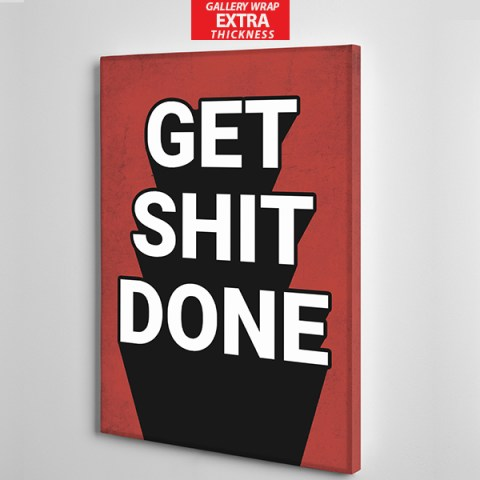 get shit done canvas wall art the presidential hustle gallery wrap