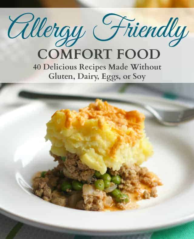 Allergy Friendly Comfort Food features comforting family favorites that have been adapted to be allergy friendly. All the recipes in this ebook are gluten free, dairy free, egg free, and soy free.