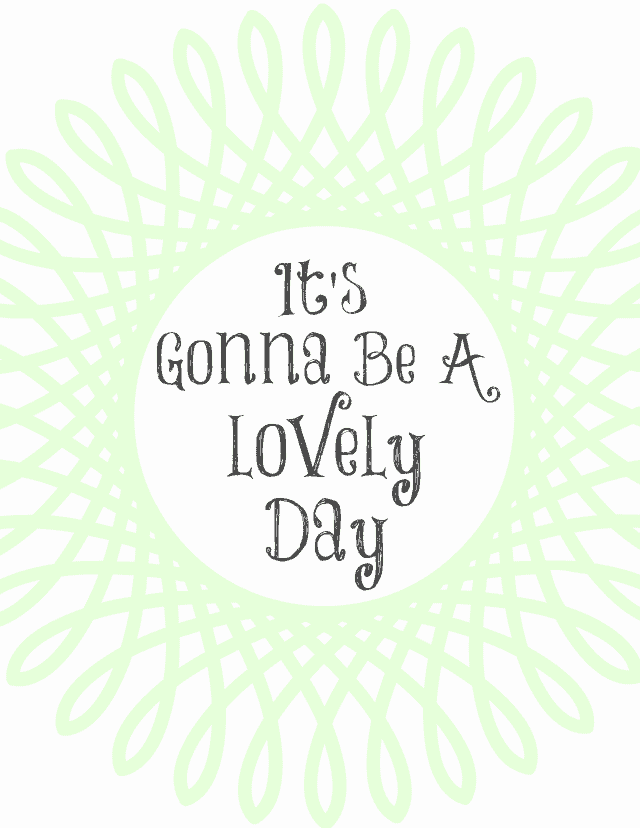 lovely day free printable