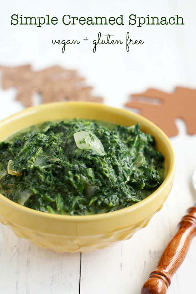 Gluten free and dairy free creamed spinach recipe. A super simple and healthy side dish!
