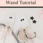 ghost wand tutorial for halloween