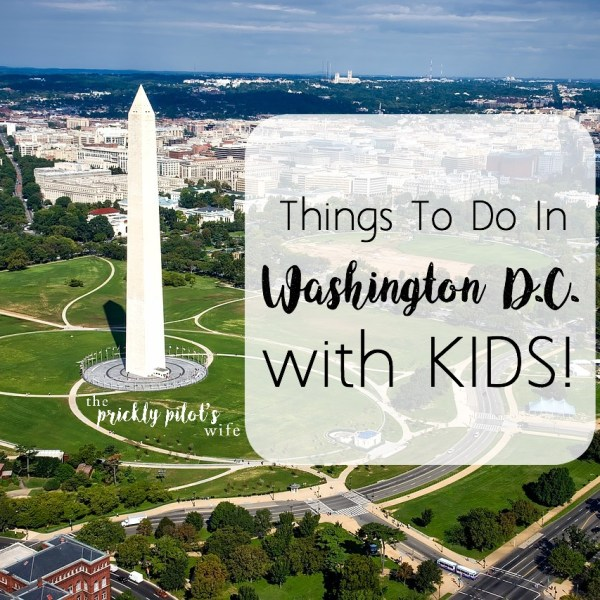 Things To Do in Washington D.C. with Kids