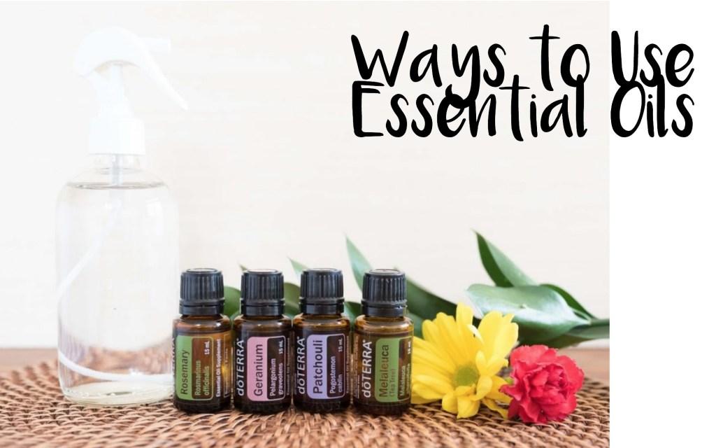 doterra ways to use essential oils