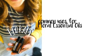 common uses for floral essential oils