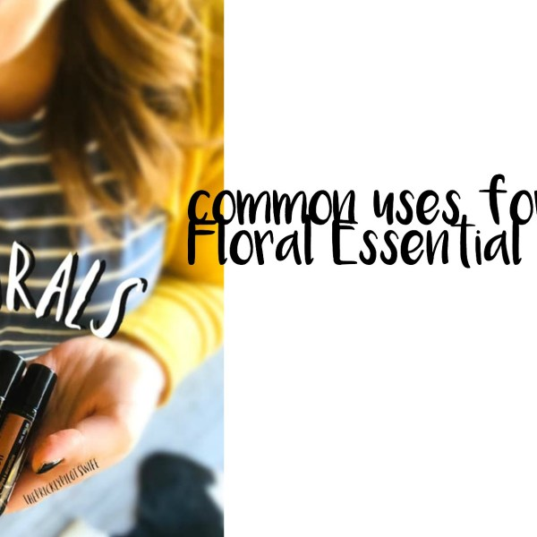 Uses for Floral Essential Oils