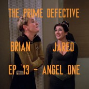 The Prime Defective Ep 13 – Angel One