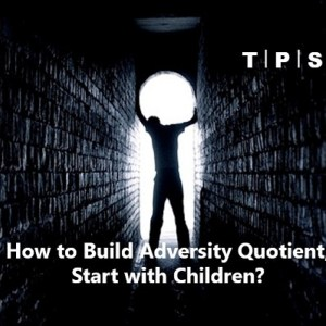 TPS-How to build AQ, start with children 3