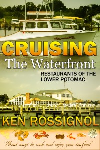 Cruising the Waterfront Restaurants of the Lower Potomac