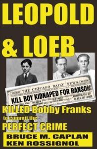 LEOPOLD & LOEB - Killed Bobby Franks