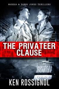 THE PRIVATEER CLAUSE - Marsha & Danny Jones Thriller - Book # 1