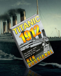 TITANIC 1912 available in Kindle, paperback and Audible
