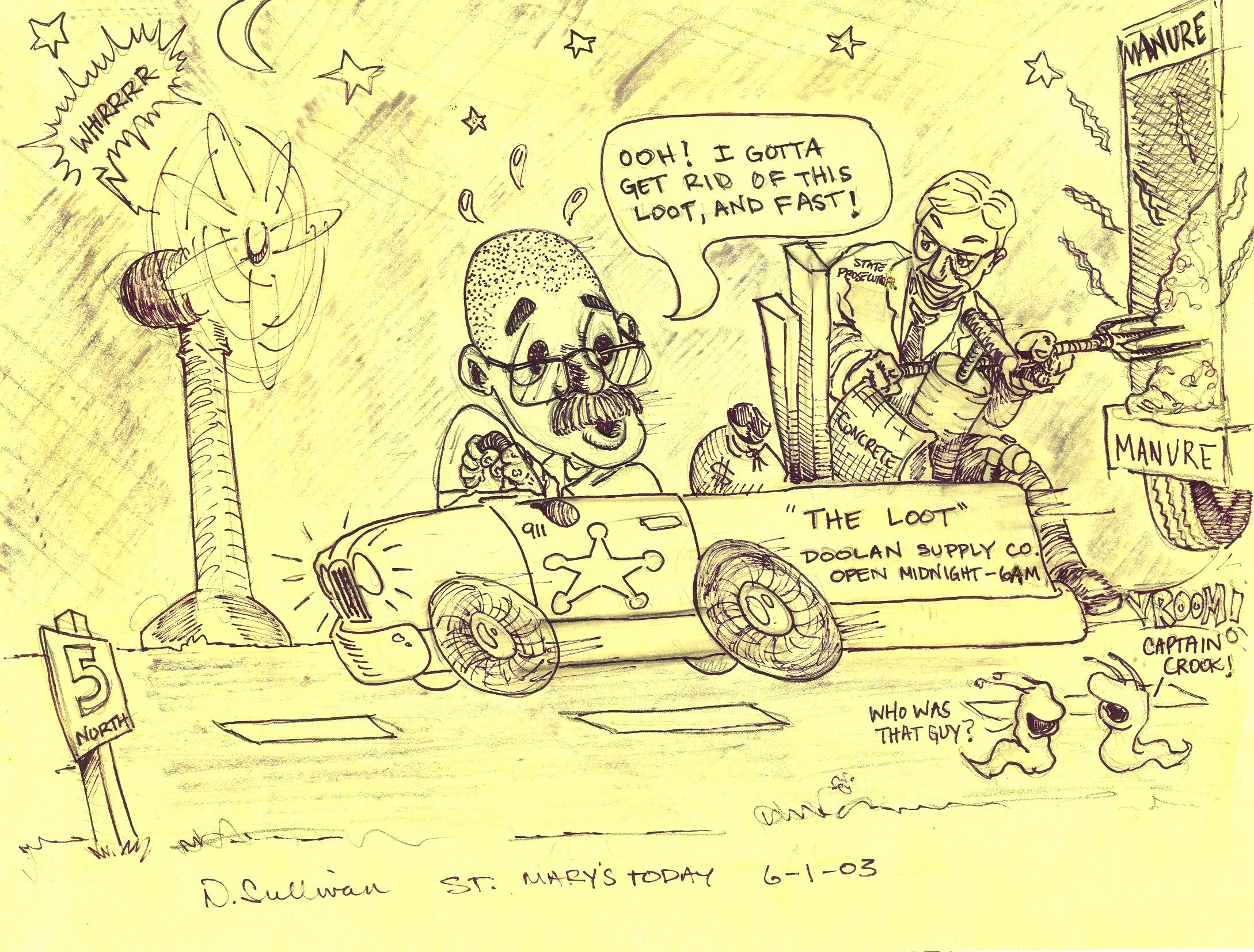 Doolan stealing Loot 6-1-2003
