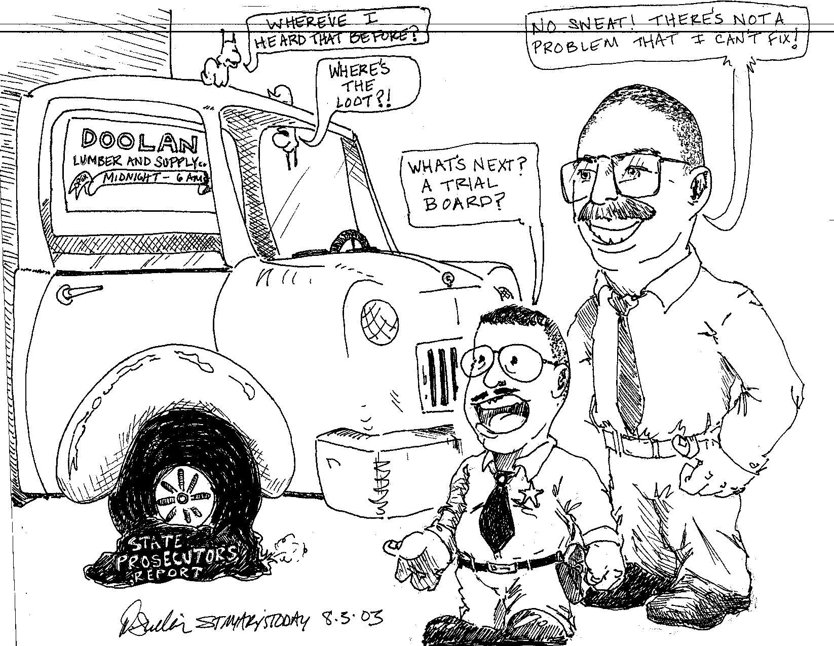 Where's the Loot Doolan's trial board