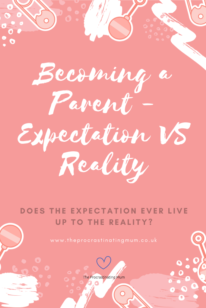 Becoming a Parent Expectation VS Reality Pinterest Pin