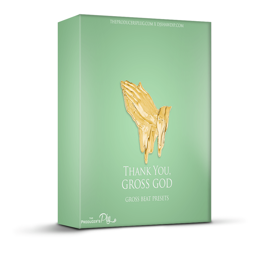 Thank You Gross God Sample - FREE Gross Beat Presets