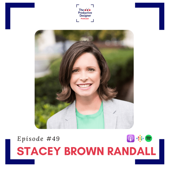 Stacey Brown Randall as guest on TPD episode How to generate referrals for your Business Without Asking