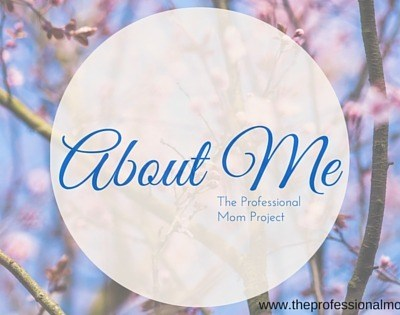 About the Professional Mom Project