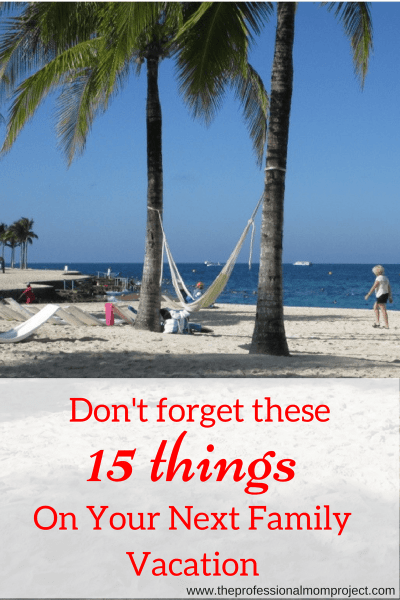 What to Pack for a Family Beach Vacation: Don't Forget These 15 Items!