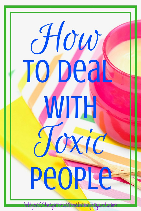 Do you find yourself working with negative people? Or facing difficult individuals everyday? Here are some helpful tips on how to deal with toxic people in your life.