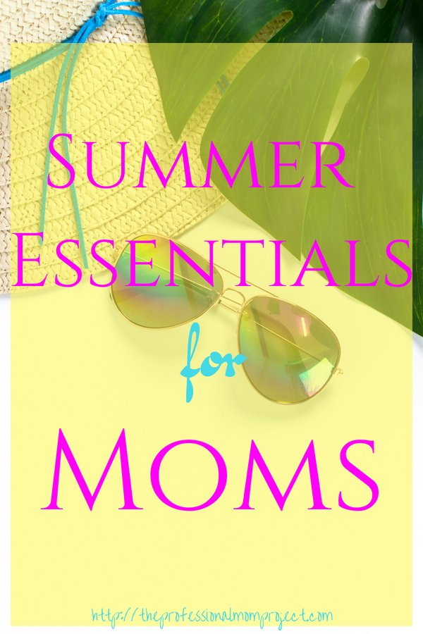 Summer is almost here! Don't leave home without these must have summer items for moms! This simple list of summer essentials for moms is totally helpful for moms of kids of all ages from babies to tweens.