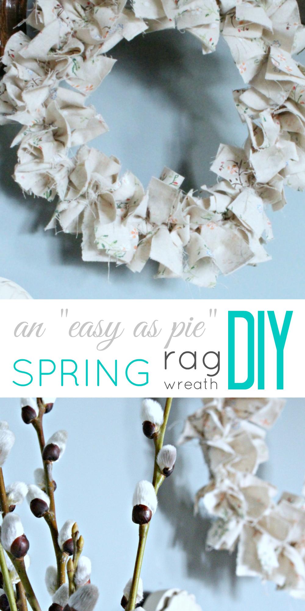 "An ""easy as pie"" DIY Rag Wreath for Spring! - TheProjectPile ..."