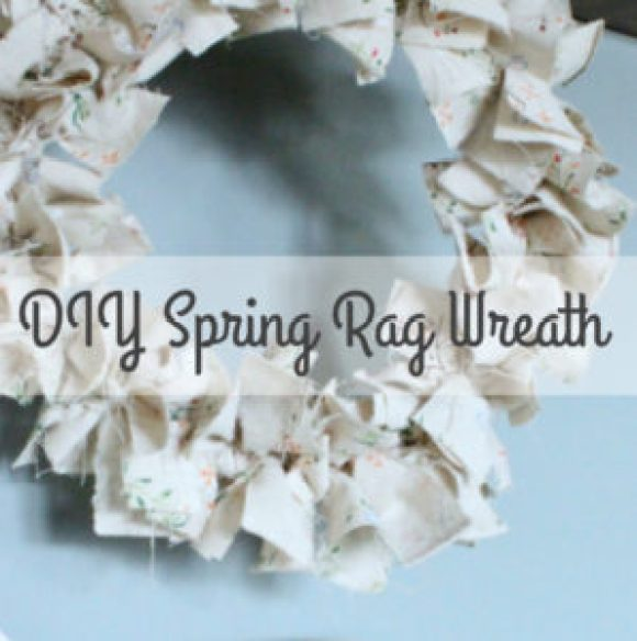 "An ""easy as pie"" DIY Rag Wreath for Spring!"