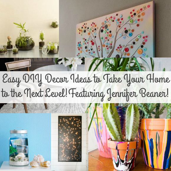 Easy DIY Decor Ideas to Take You Home to the Next Level