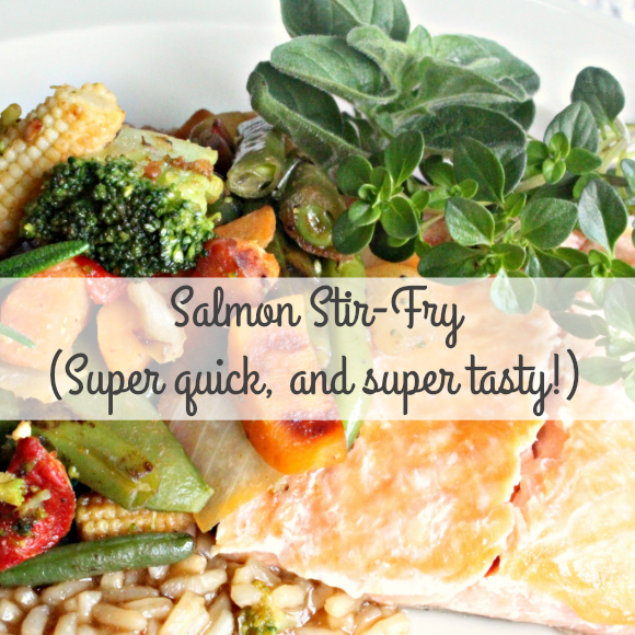 Salmon Stir-Fry (Super quick, and super tasty!)