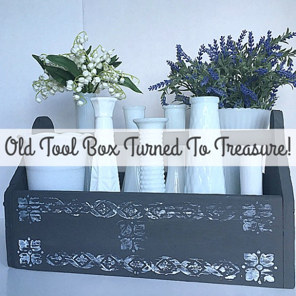 Old Tool Box Turned To Treasure!