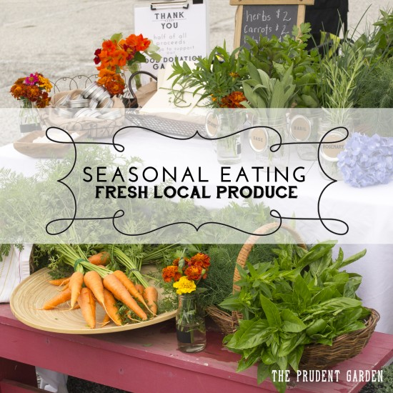 Seasonal Eating | Fresh Local Produce