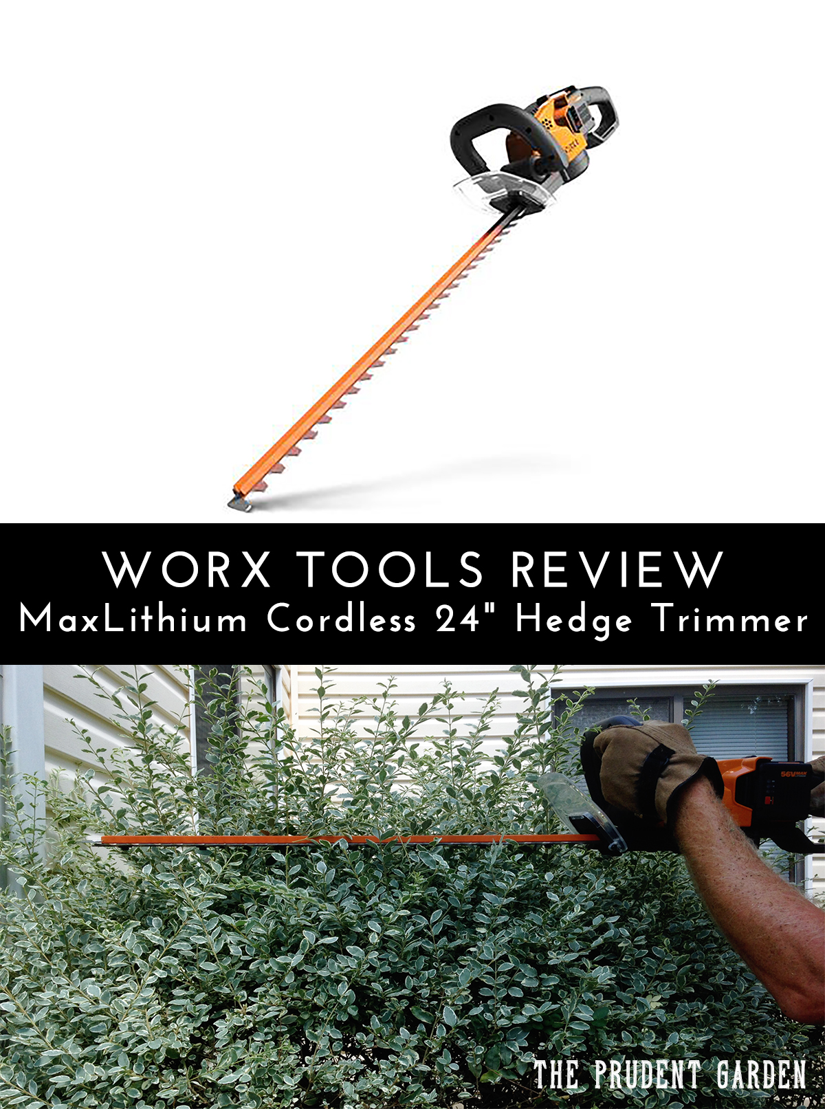 "WORX Tools Review 56V MaxLithium Cordless 24"" Hedge Trimmer"