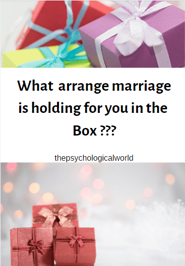 What arrange marriage is holding for you in the  Box ???