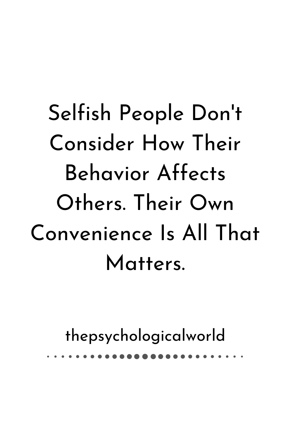 Selfish Quote – The Psychological World