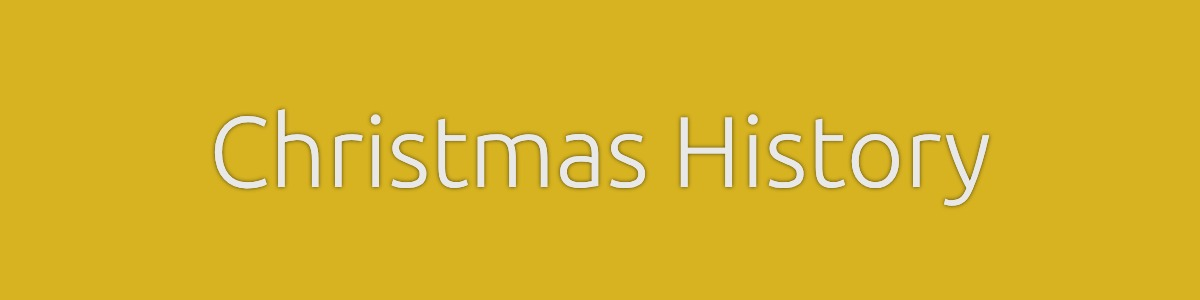 Christmas History Banner white text on yellow background