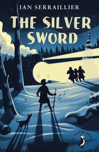 The Silver Sword - Based on true accounts of a dangerous journey from war-torn Poland to Switzerland