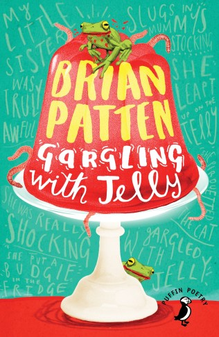 Gargling with Jelly by Brian Patten