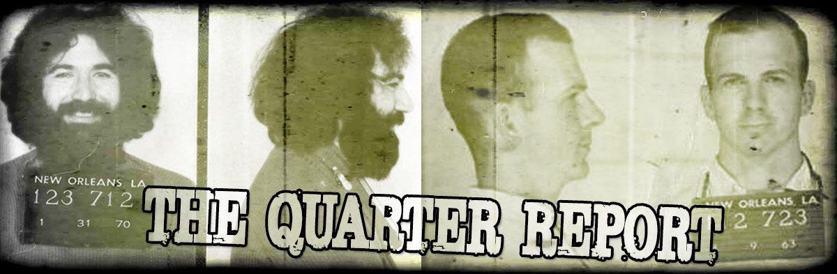 The Quarter Report!