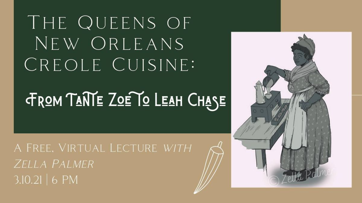 Free virtual lecture on New Orleans female Creole cuisine pioneers scheduled March 10