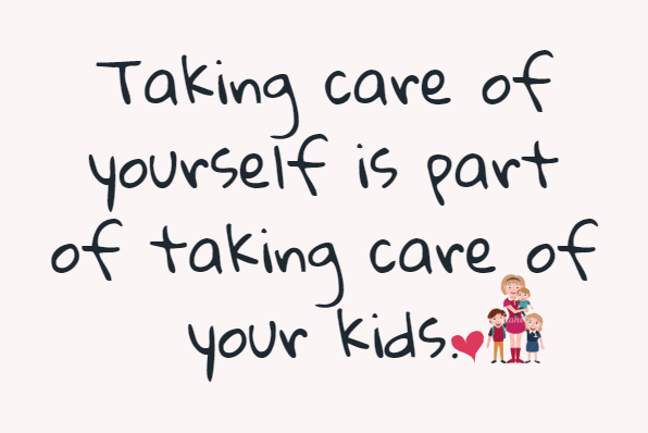 taking care of the kids quote